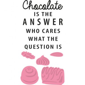 Marianne Design COL1366 - Chocolate is the answer + печат